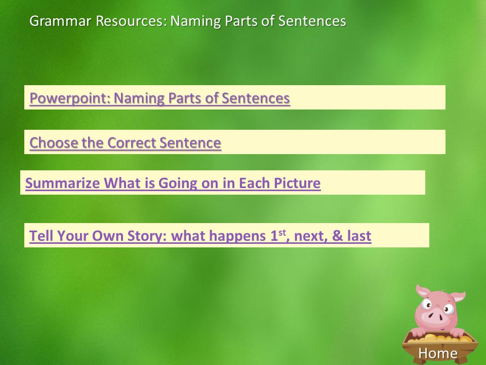 Grammar Resources: Naming Parts of Sentences