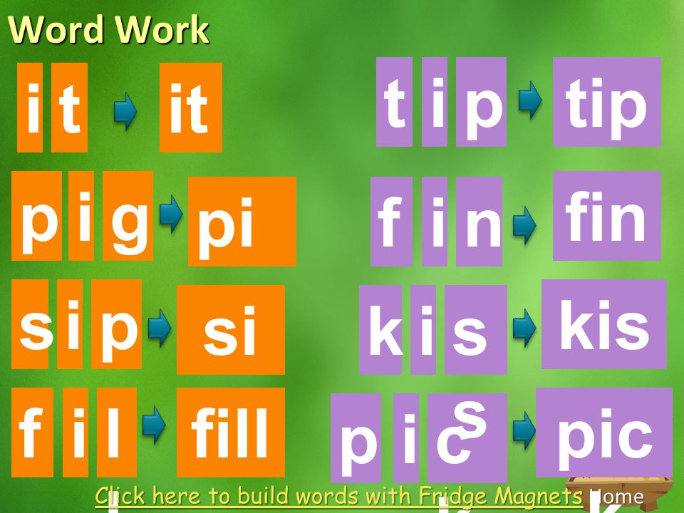 Click here to build words with Fridge Magnets