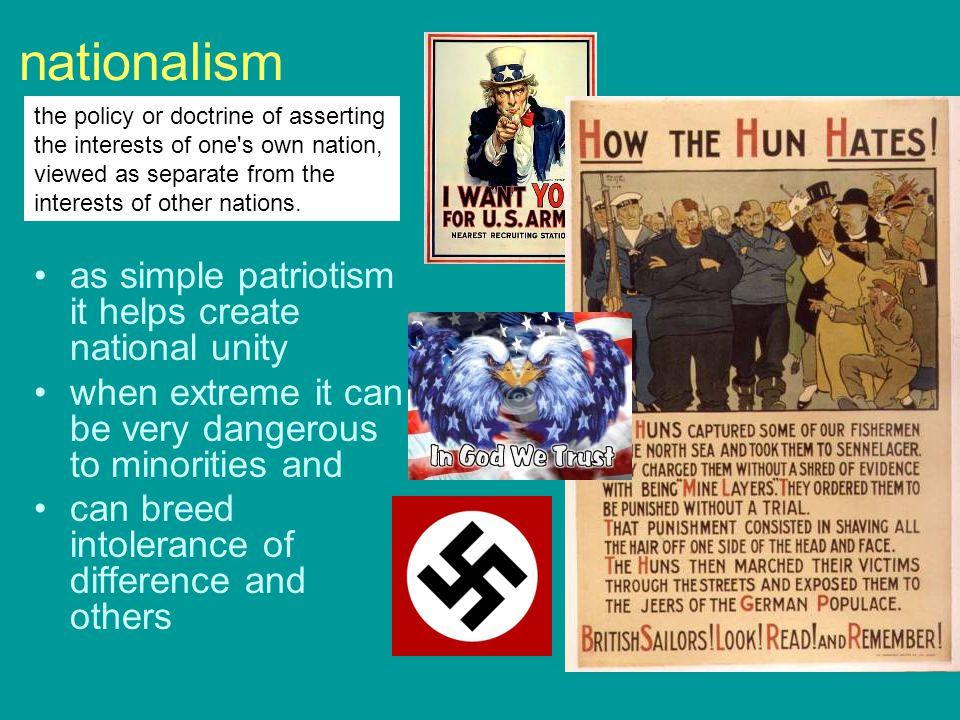 nationalism as simple patriotism it helps create national unity