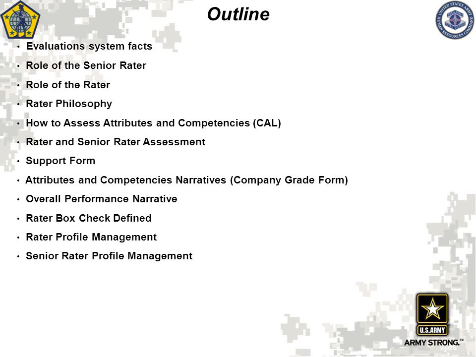 Outline Evaluations system facts Role of the Senior Rater