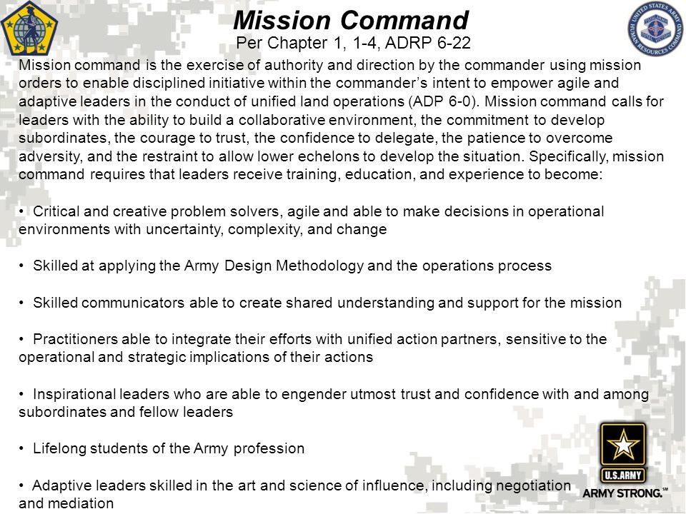 Mission Command Per Chapter 1, 1-4, ADRP 6-22