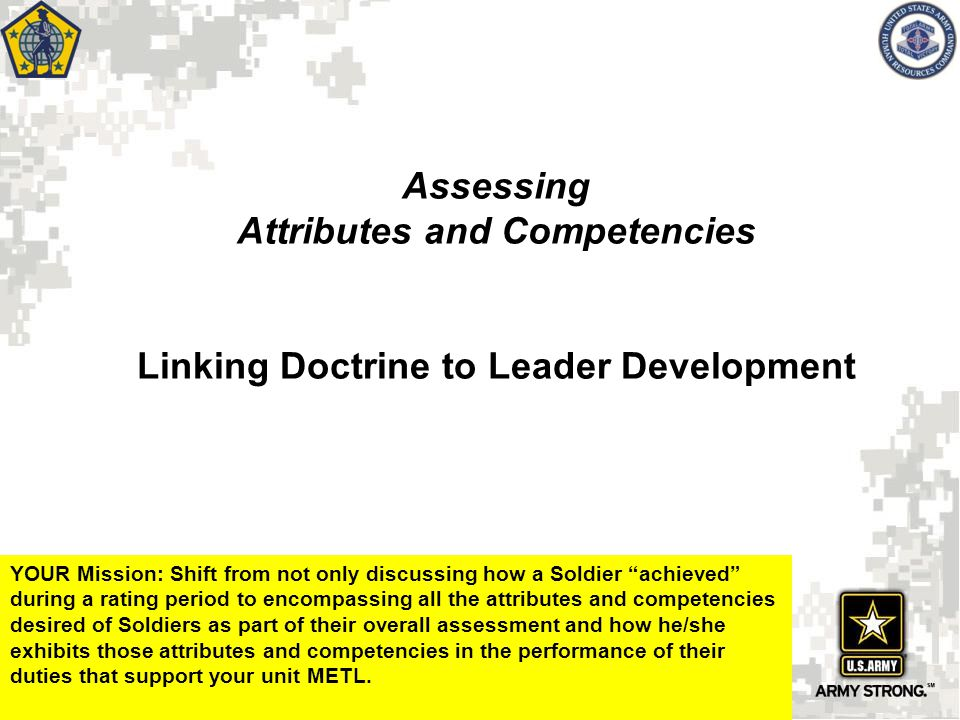 Assessing Attributes and Competencies Linking Doctrine to Leader Development