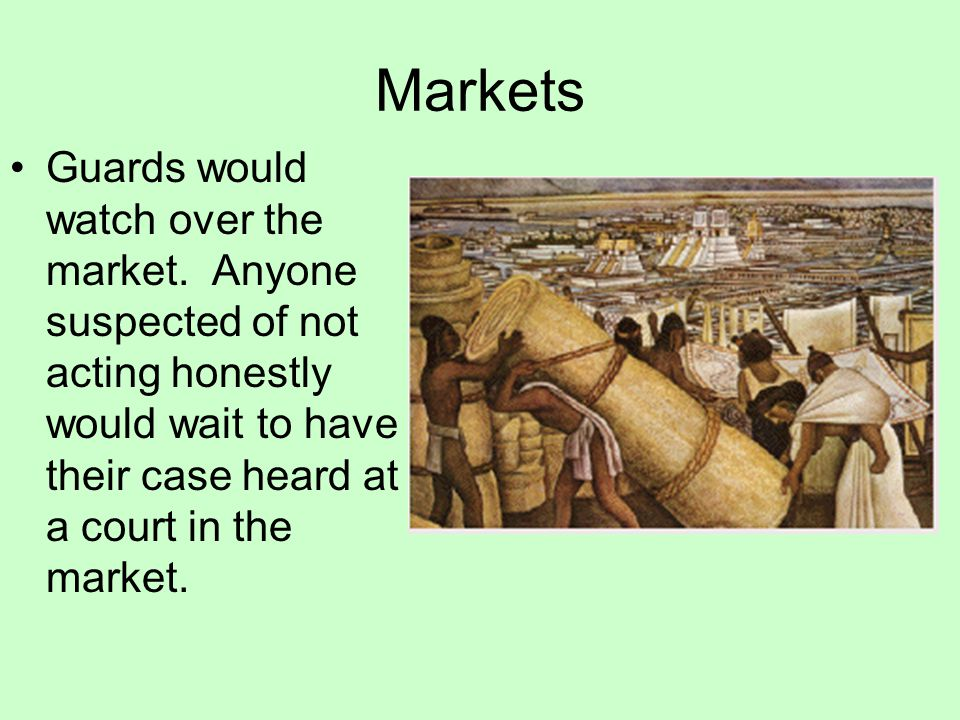 Markets Guards would watch over the market.