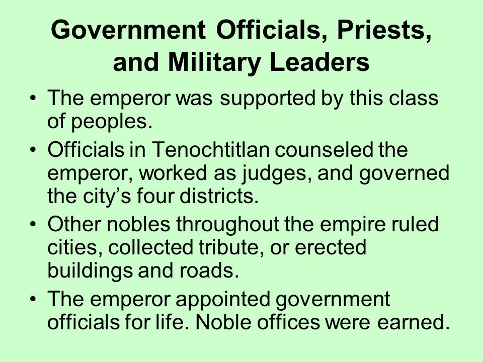 Government Officials, Priests, and Military Leaders