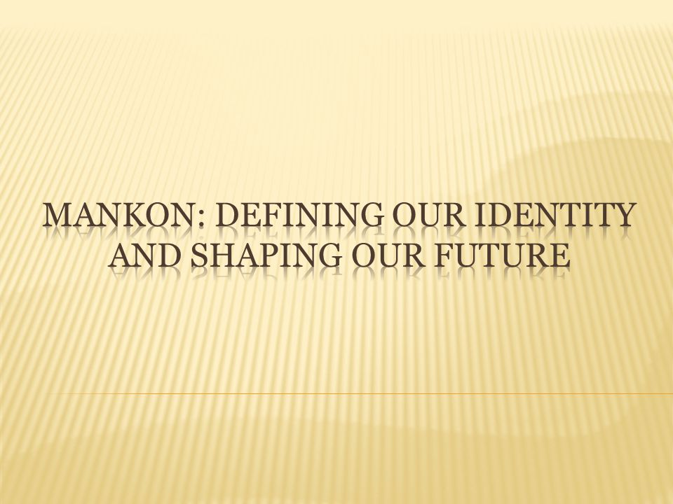 Mankon: Defining Our Identity and Shaping Our Future