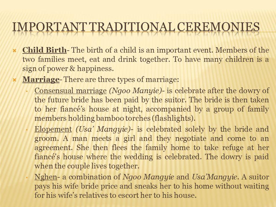 Important Traditional Ceremonies