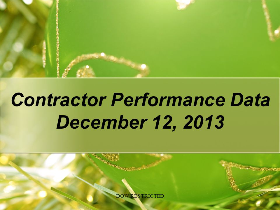 Contractor Performance Data December 12, 2013