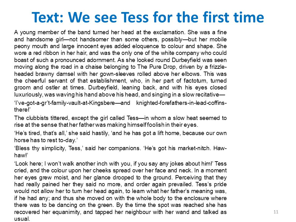 Text: We see Tess for the first time