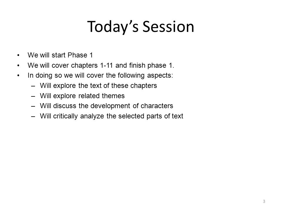 Today's Session We will start Phase 1
