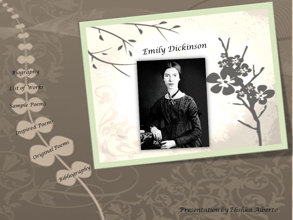 Emily Dickinson Presentation by Elishka Alberto Biography