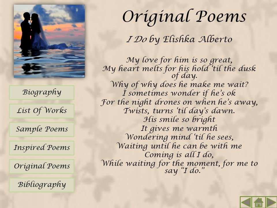 Original Poems I Do by Elishka Alberto My love for him is so great,