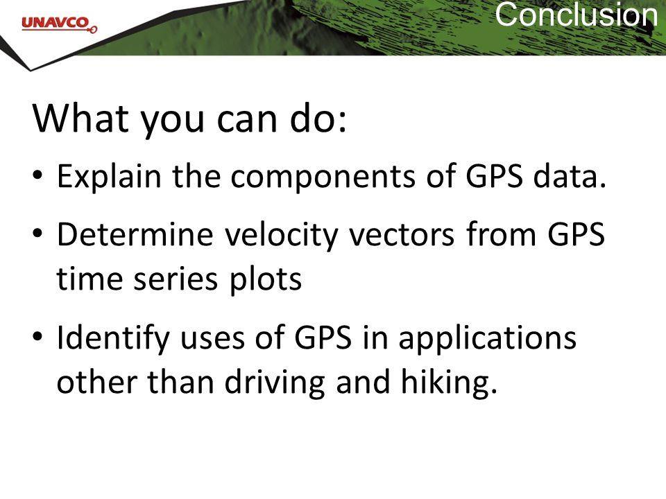 What you can do: Explain the components of GPS data.