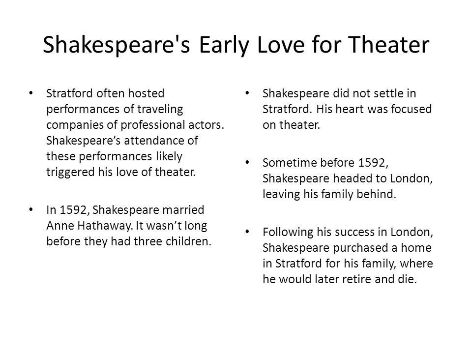 Shakespeare s Early Love for Theater