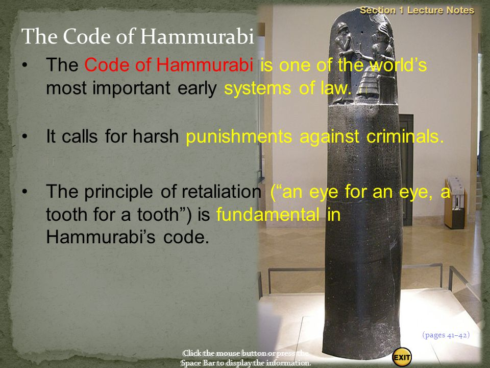 The Code of Hammurabi The Code of Hammurabi is one of the world's most important early systems of law. 