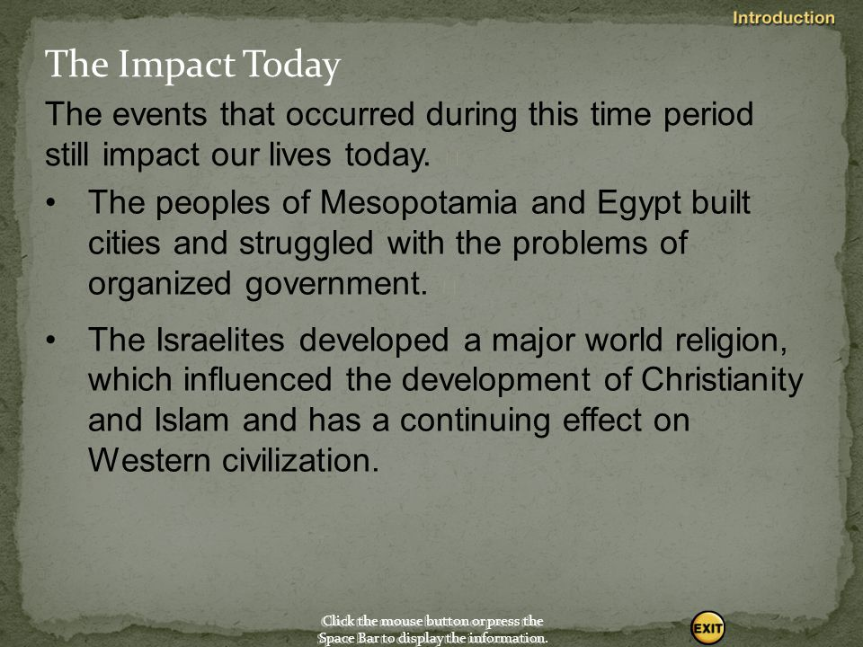 The Impact Today The events that occurred during this time period still impact our lives today. 