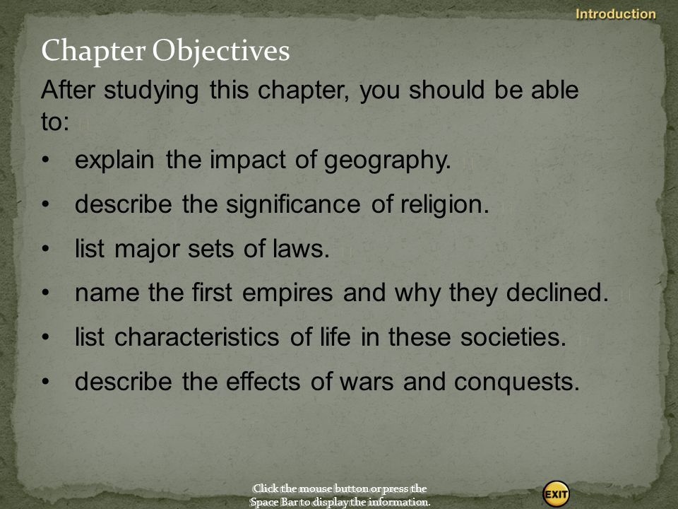 Chapter Objectives After studying this chapter, you should be able to:  explain the impact of geography. 