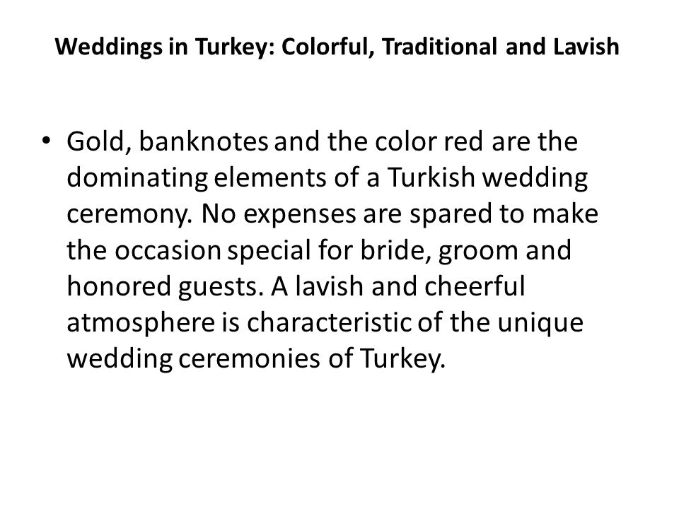 Weddings in Turkey: Colorful, Traditional and Lavish