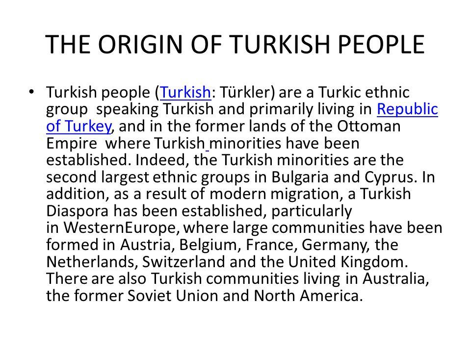 THE ORIGIN OF TURKISH PEOPLE