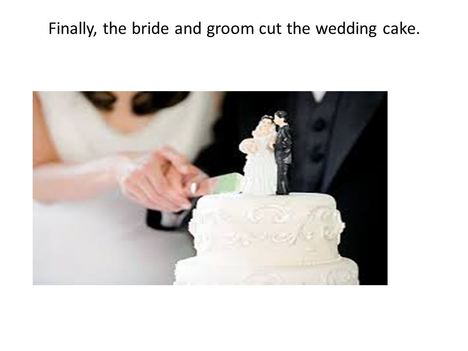 Finally, the bride and groom cut the wedding cake.