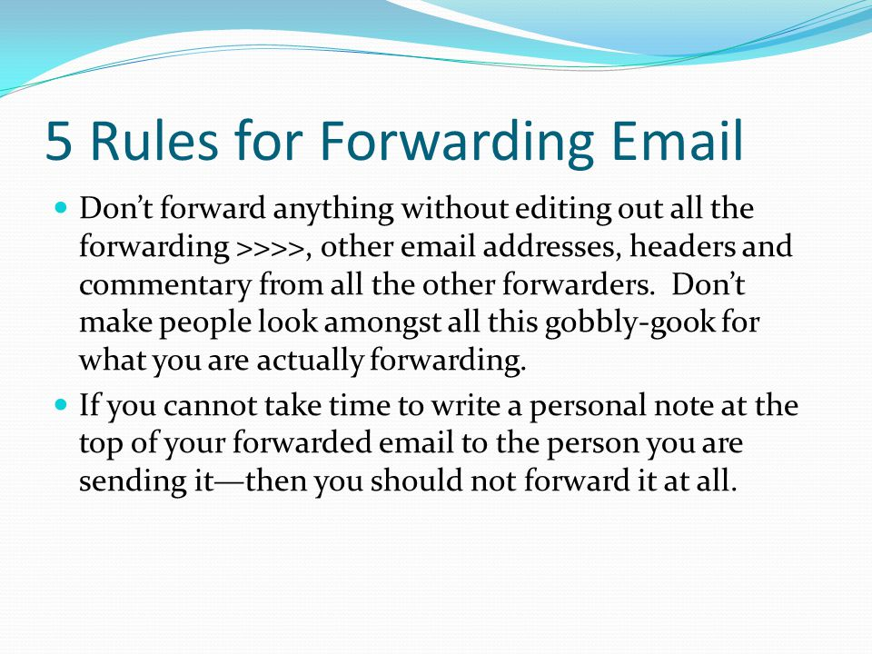 5 Rules for Forwarding Email