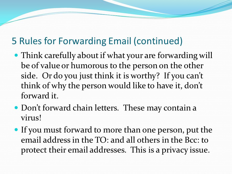 5 Rules for Forwarding Email (continued)