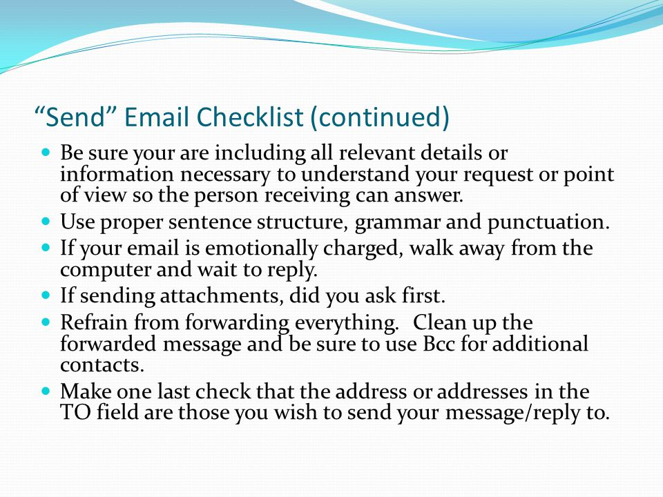 Send Email Checklist (continued)