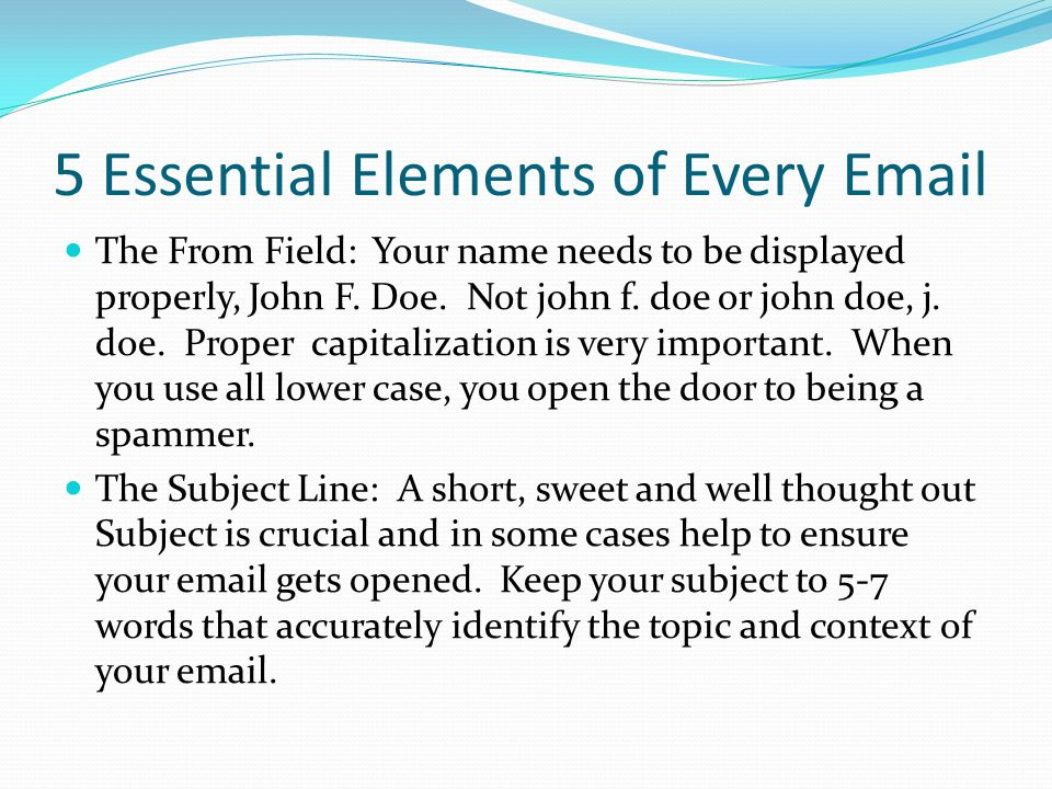 5 Essential Elements of Every Email