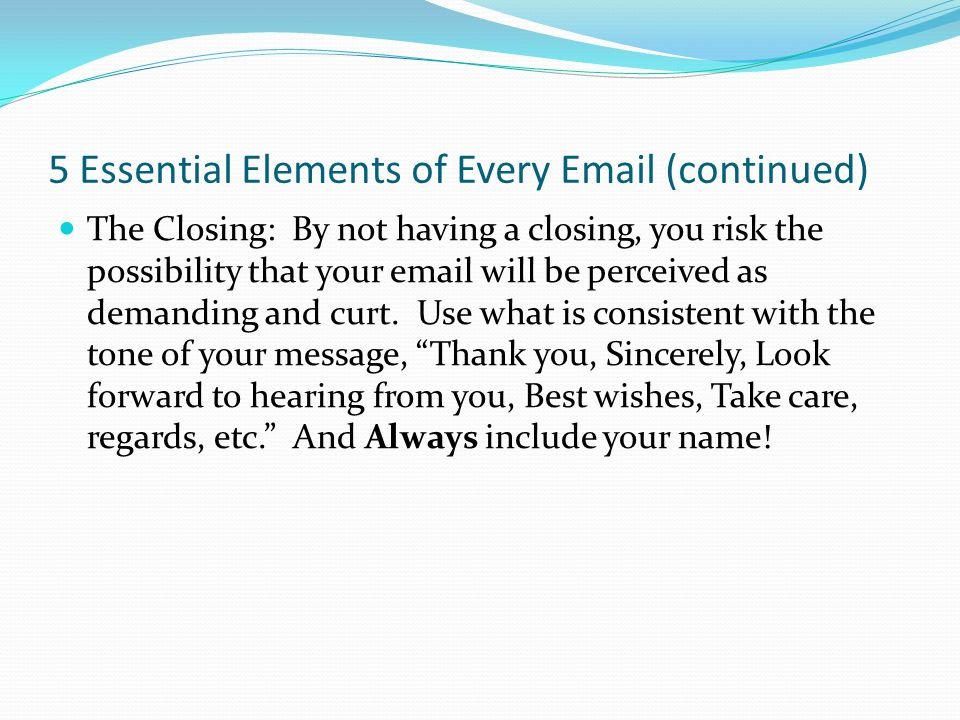 5 Essential Elements of Every Email (continued)