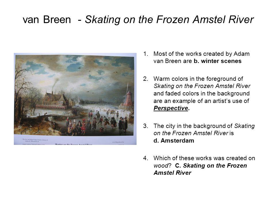 van Breen - Skating on the Frozen Amstel River