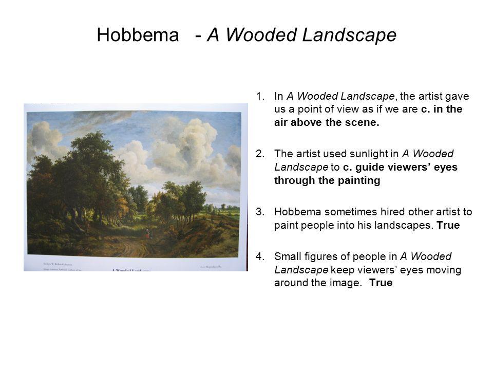 Hobbema - A Wooded Landscape