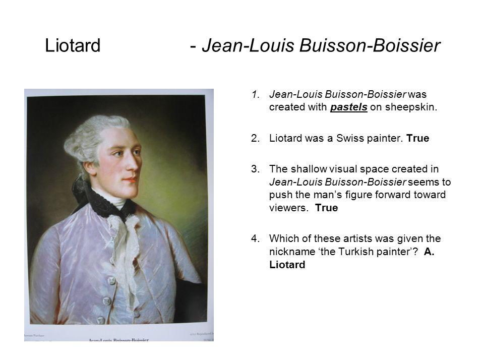 Liotard - Jean-Louis Buisson-Boissier