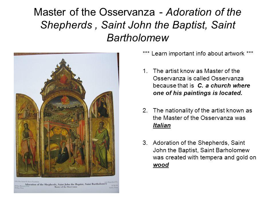 Master of the Osservanza - Adoration of the Shepherds , Saint John the Baptist, Saint Bartholomew