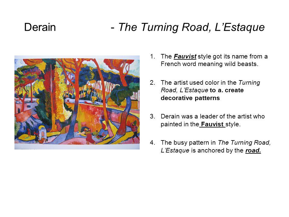 Derain - The Turning Road, L'Estaque