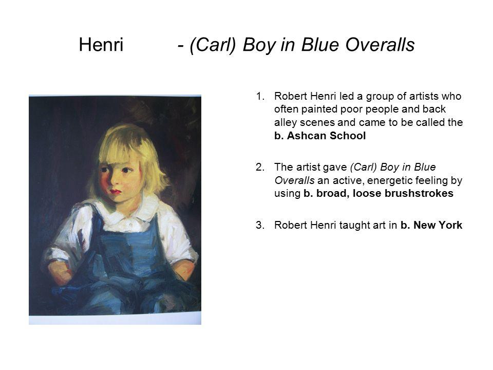 Henri - (Carl) Boy in Blue Overalls