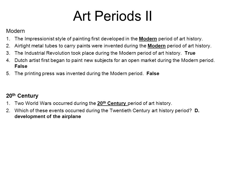 Art Periods II Modern 20th Century