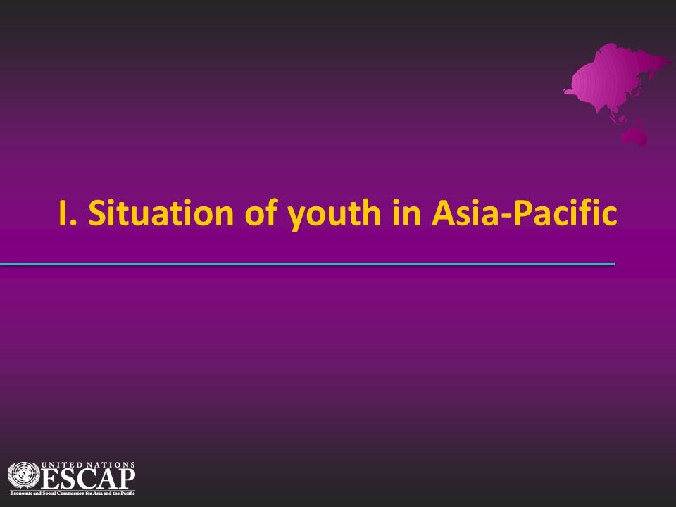 I. Situation of youth in Asia-Pacific