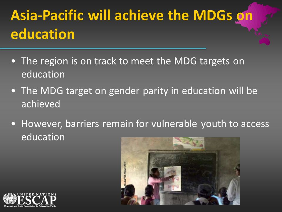 Asia-Pacific will achieve the MDGs on education