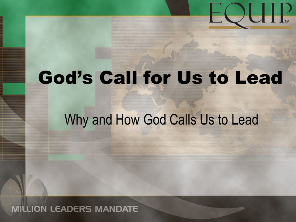 God's Call for Us to Lead
