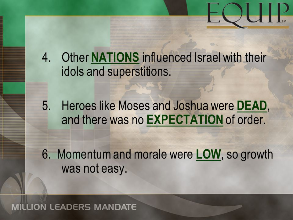 Other NATIONS influenced Israel with their idols and superstitions.