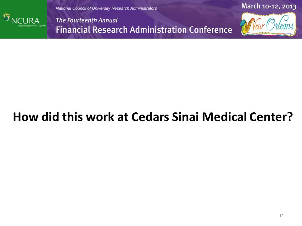 How did this work at Cedars Sinai Medical Center