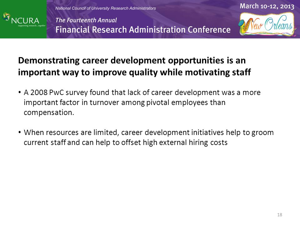 Demonstrating career development opportunities is an important way to improve quality while motivating staff