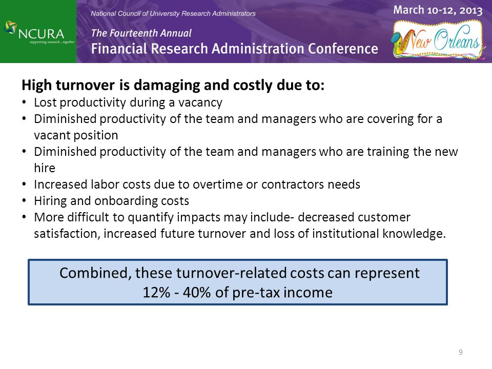 High turnover is damaging and costly due to: