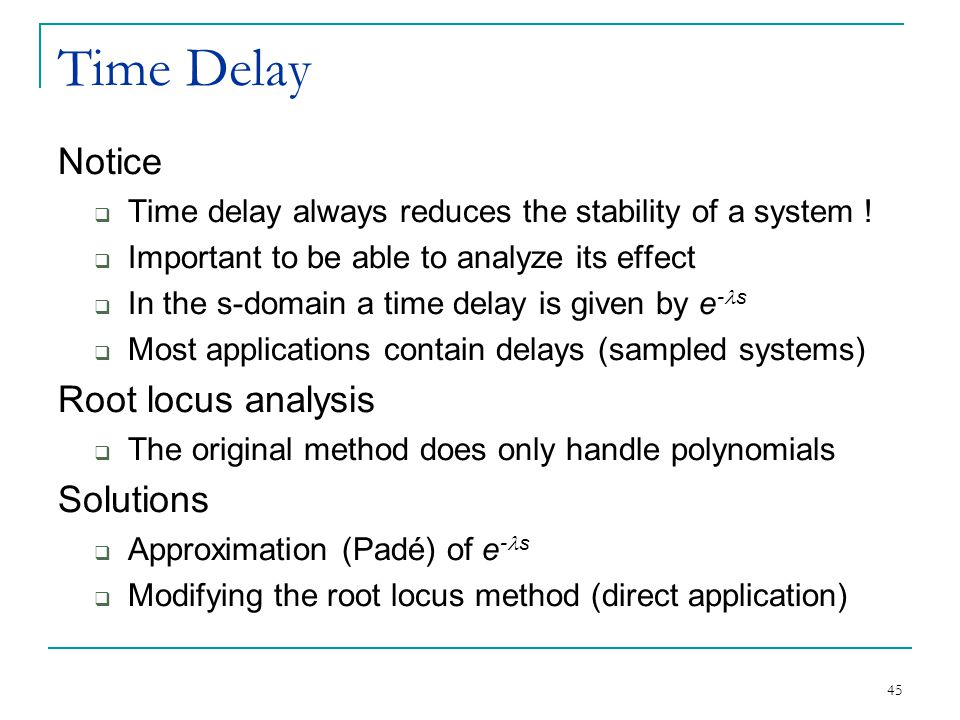 Time Delay Notice Root locus analysis Solutions