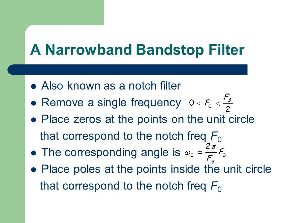 A Narrowband Bandstop Filter