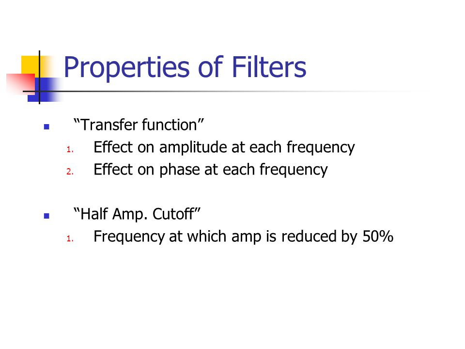 Properties of Filters Transfer function