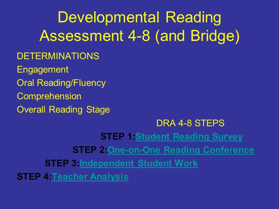 Developmental Reading Assessment 4-8 (and Bridge)