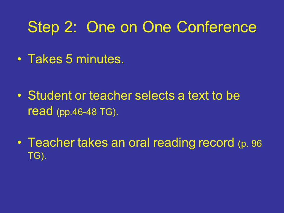 Step 2: One on One Conference