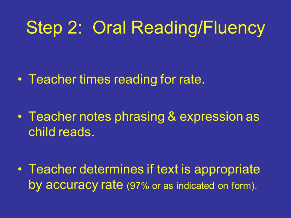 Step 2: Oral Reading/Fluency