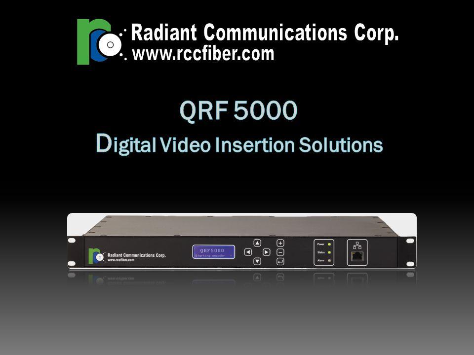 QRF 5000 Digital Video Insertion Solutions