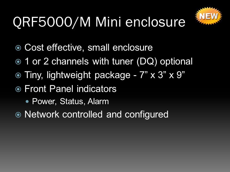 QRF5000/M Mini enclosure Cost effective, small enclosure